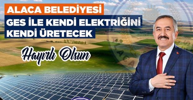 Alaca Belediyesi kendi elektriğini üretecek