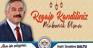 Başkan Şaltu'dan Regaib Kandili mesajı