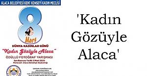 'Kadın Gözüyle Alaca' yarışması
