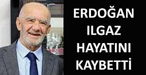Erdoğan Ilgaz hayatını kaybetti